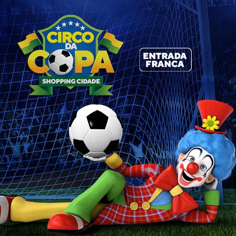 CIRCO DA COPA SHOPPING CIDADE