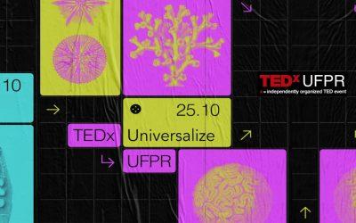 TEDxUFPR Universalize: conheça os palestrantes e saiba como assistir